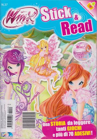 Winx Club Stick & Read - n. 37 - 25/2/2019 - bimestrale -