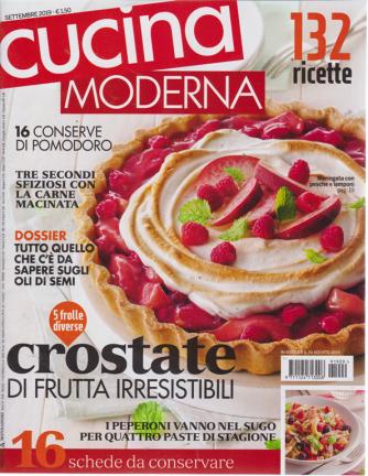 Cucina Moderna - n. 9 - mensile - settembre 2019 - 132 ricette