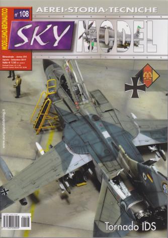 Sky Model - n. 108 - bimestrale - agosto - settembre 2019 - Modellismo aeronautico