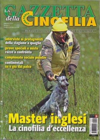 La gazzetta della cinofilia venatoria - n. 9 - settembre 2019 - mensile