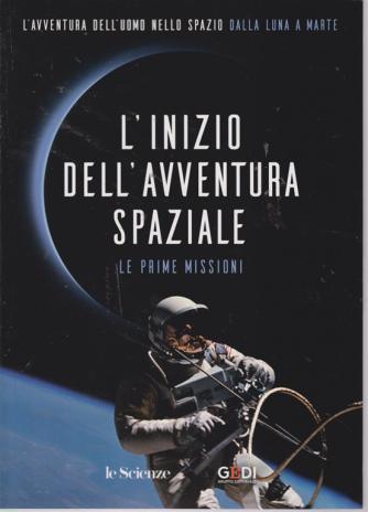 L'avventura dell'uomo nello spazio dalla luna a Marte - L'inizio dell'avventura spaziale - Le prime missioni - n. 8 - 17/8/2019 - settimanale