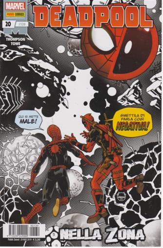 Deadpool -n. 139 - quindicinale - 29 agosto 2019 - Nella zona