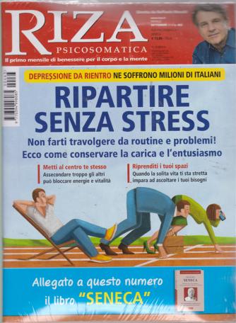 Riza Psicosomatica - + il libro di Maurizio Zani - Seneca - n. 463 - mensile - settembre 2019 - rivista + libro