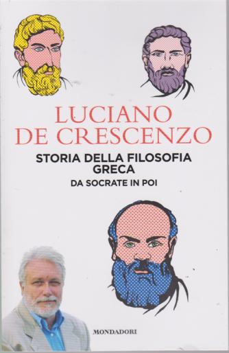 Luciano De Crescenzo - Storia della filosofia greca - Da Socrate in poi - n. 5 - 3 settembre 2019 - settimanale