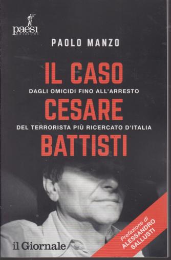 Il caso di Cesare Battisti - di Paolo Manzo -