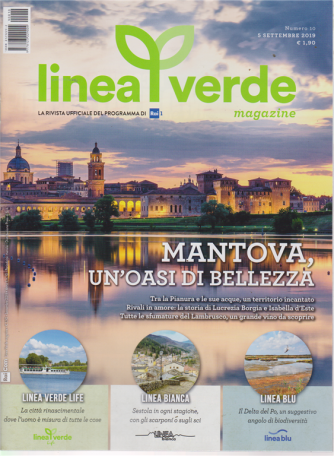 Linea Verde - Magazine - n. 10 - 5 settembre 2019 - mensile