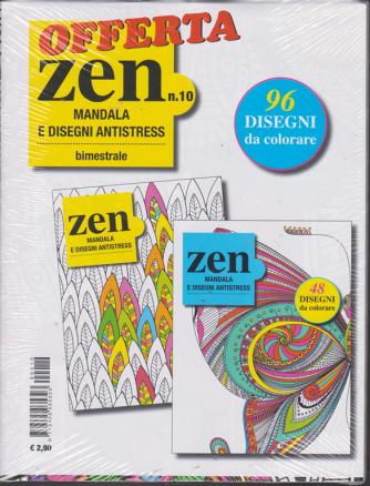 Offerta Zen Mandala - E Disegni Antistress - n. 10 - bimestrale - 2 riviste