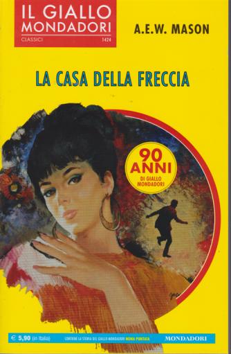 I classici - Il giallo Mondadori - n. 1424 - La casa della freccia - mensile - settembre 2019