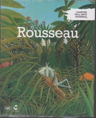 I Maestri Dell'arte moderna - Rousseau - n. 34 - settimanale - 21/8/2019