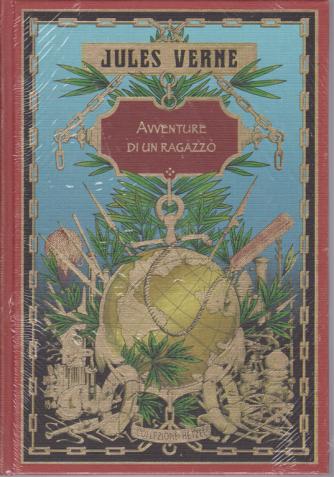 Jules Verne - Avventure di un ragazzo - n. 49 - settimanale - 6/9/2019 - copertina rigida