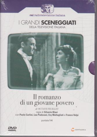 I grandi sceneggiati della televisione italiana - Il romanzo di un giovane povero - puntate 1-4 - 5/9/2019- settimanale