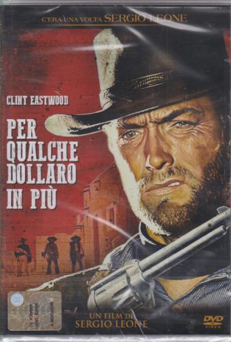 I Dvd Di Sorrisi6 - Per Qualche Dollaro in più - Un film di Sergio Leone con Clint Eastwood - n. 8 - settimanale - 5/3/2019