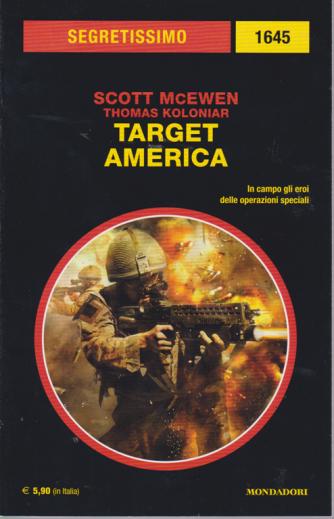Segretissimo/1 - Target America - n. 1645 - marzo 2019 - bimestrale -