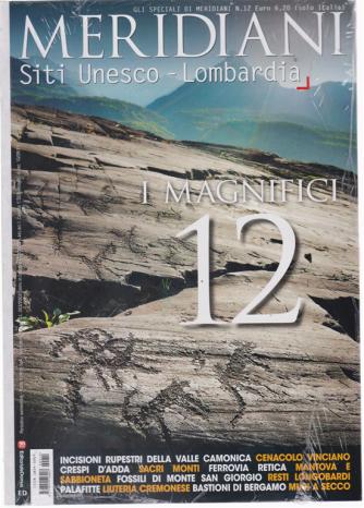 Gli speciali di Meridiani - n. 12 - Siti Unesco - Lombardia - I magnifici 12