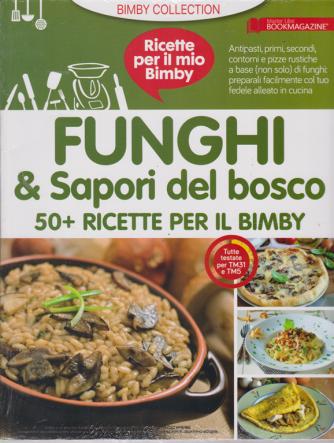 Ricette per il mio Bimby - n. 2 - 10/9/2019 - Funghi & sapori del bosco -