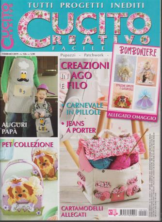 Cucito Creativo facile - n. 126 - febbraio 2019 - mensile