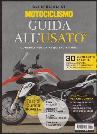 Gli speciali di Motociclismo - guida all'usato - n. 1 - marzo - aprile 2019 -