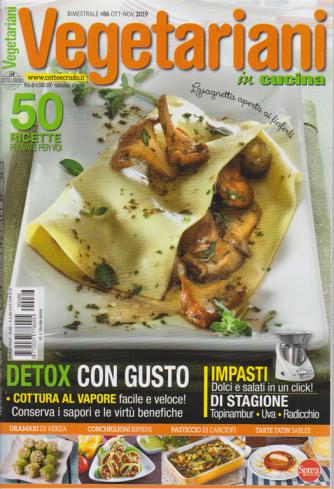 Vegetariani In Cucina - n. 86 - bimestrale - ottobre - novembre 2019 -