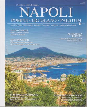 I quaderni - diari di viaggio - Napoli - Pompei - Ercolano - Paestum - n. 33 - bimestrale -