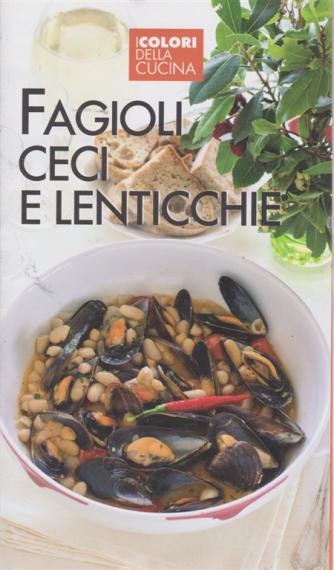 I colori della cucina - Fagioli ceci e lenticchie - n. 1 -