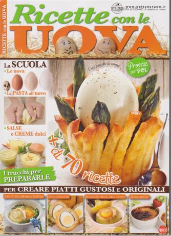 Cucinare Con Passione - Ricette con le uova - n. 1 - bimestrale - ottobre - novembre 2019 -