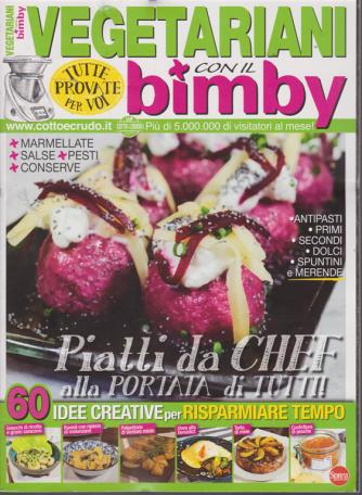 Vegetariani con il Bimby - n. 1 - bimestrale - ottobre - novembre 2019 -
