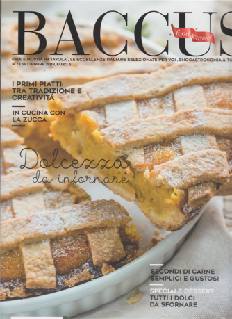 Baccus - Food & travel - n. 73 - settembre 2019 - bimestrale