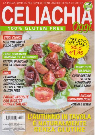 Celiachia Oggi - n. 49 - bimestrale - settembre - ottobre 2019 -
