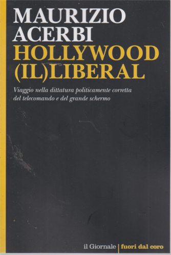Maurizio Acerbi - Hollywood (il) liberal - n. 111