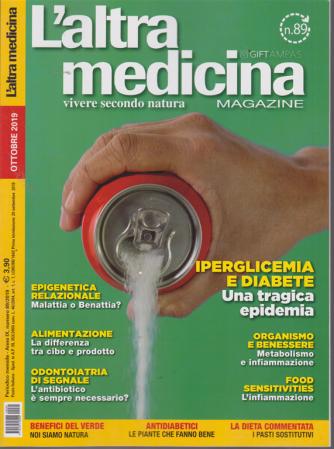L'altra Medicina Magazine - n. 89 - mensile - ottobre 2019 -