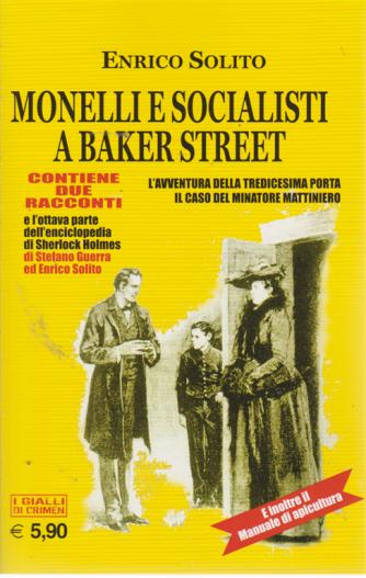 Crimen - Monelli E Socialisti  a Baker street - mensile - n. 9 - settembre 2019 - I gialli di Crimen - L'avventura della tredicesima porta - Il caso del minatore mattiniero
