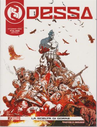 Odessa - La Scelta Di Goraz - n. 5 - ottobre 2019 - mensile