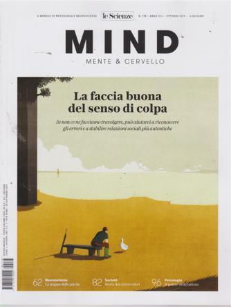 Mind - Mente &  Cervello - n. 178 - ottobre 2019 - mensile