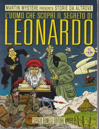 Martin Mystere presenta storie da altrove - L'uomo che scoprì il segreto di Leonardo - ottobre 2019 - annuale - 116 pagine