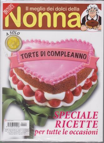 Il meglio dei dolci della nonna - Torte di compleanno - n. 154 - bimestrale - ottobre 2019