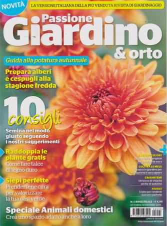 Passione Giardino &  Orto - n. 5 - bimestrale - ottobre - novembre 2019 -