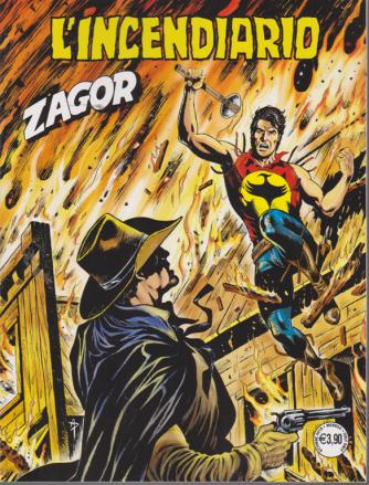 Zagor - L'incendiario - n. 702 - mensile - ottobre 2019 -