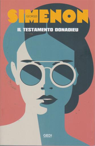 George Simenon - Il testamento Donadieu - n. 1 - settimanale - 27/9/2019