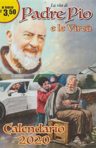 """Calendario 2020 """"la vita di Padre Pio e le virtù"""" - cm. 29x46"""