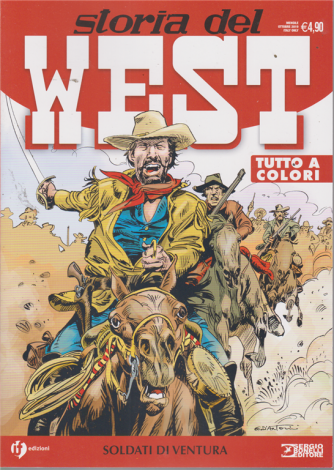 Storia Del West - Soldati di ventura - n. 7 - mensile - ottobre 2019 -
