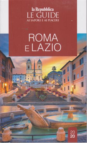 Le guide ai sapori e ai piaceri - Roma e Lazio - n. 20 -