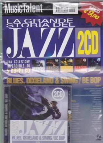 La grande storia del jazz - 2 cd + rivista - n. 6 - novembre - dicembre 2019 - bimestrale - Blues , dixieland & swing / be pop