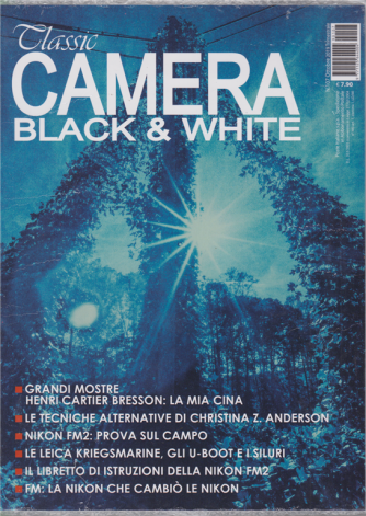 Classic Camera -  black & white - n. 107 - ottobre 2019 - trimestrale