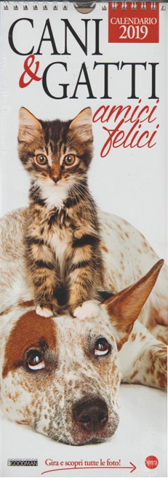 Calendario 2019 Cani & Gatti amici felici - cm. 15x41 con spirale