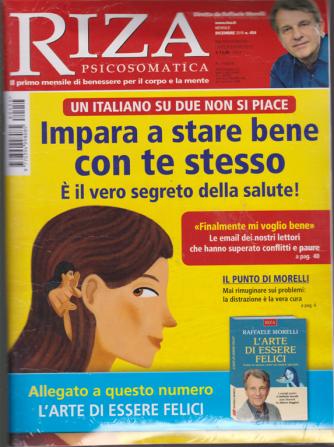 Riza Psicosomatica + il libro L'arte di essere felici - n. 454 - mensile - dicembre 2018 -