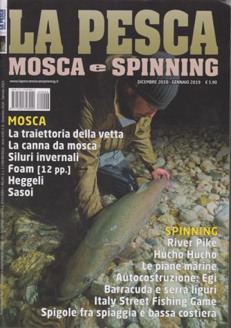 Pesca Mosca E Spinning - n. 6 - dicembre 2018 - gennaio 2019 -