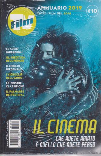 Annuario Film Tv del Cinema 2018 - edizione 2019 - n. 1 - annuale -