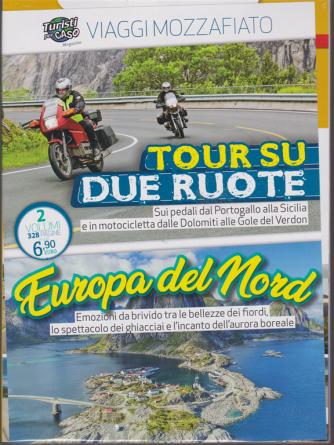 Turisti per caso magazine - Viaggi mozzafiato - 2 volumi - 328 pagine - n. 2 - bimestrale - del 29/11/2018