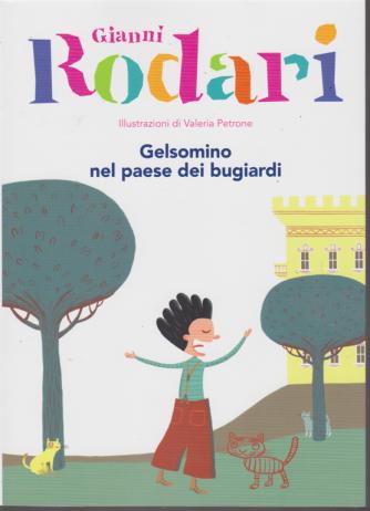 Le Grandi Collezioni - n. 11 - Gianni Rodari - Gelsomino nel paese dei bugiardi - settimanale