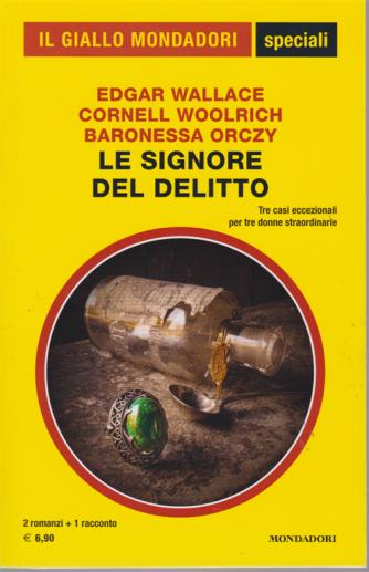 Il giallo Mondadori - speciali - Le signore del delitto - 2 romanzi + 1 racconto - n. 88 - bimestrale - dicembre 2018 -
